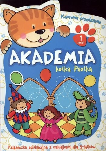 Akademia kotka Psotka. Zeszyt 1