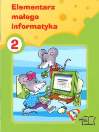 Elementarz Małego Informatyka 2
