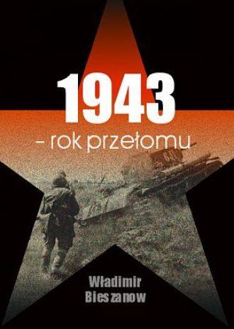 1943. Rok przełomu
