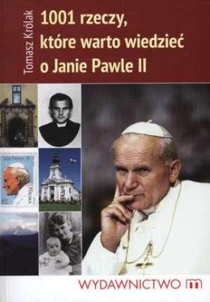 1001 rzeczy które warto wiedzieć o janie pawle II