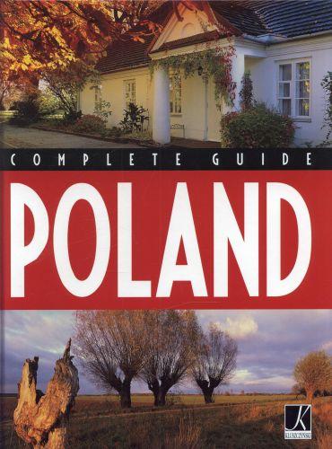 Complete guide Poland (angielska wersja albumu Wielki przewodnik Polska)
