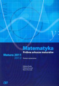 Matematyka poziom rozszerzony. Próbne arkusze maturalne 2011-2014