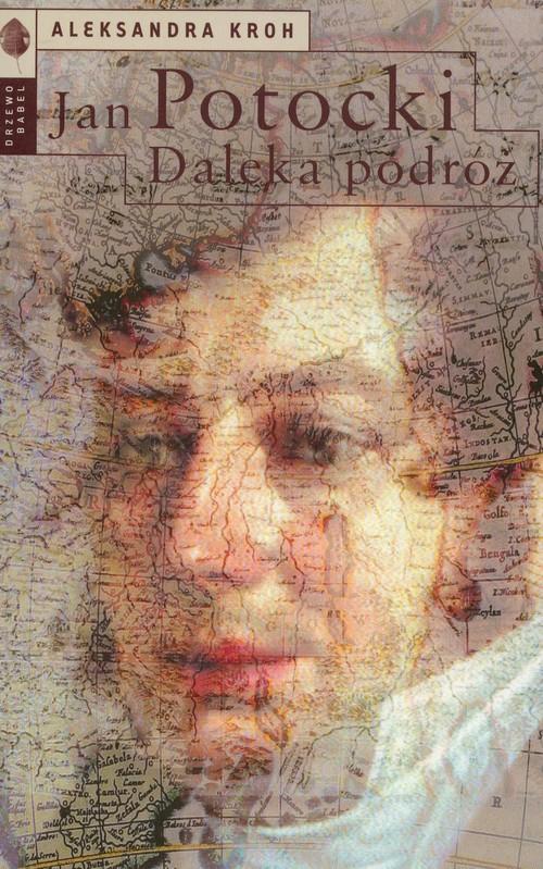 Jan Potocki Daleka podróż