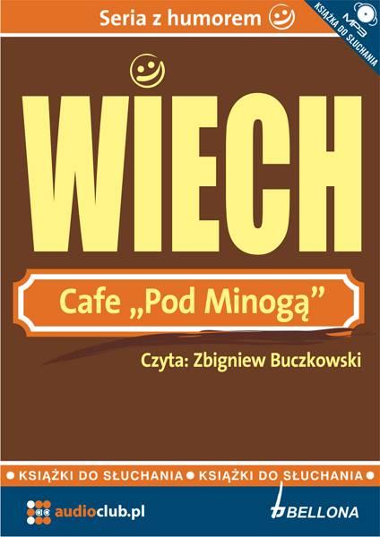 Cafe pod Minogą. Książka audio CD