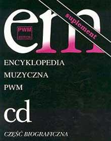 Encyklopedia muzyczna PWM Tom 2 Suplement - Elżbieta Dziębowska