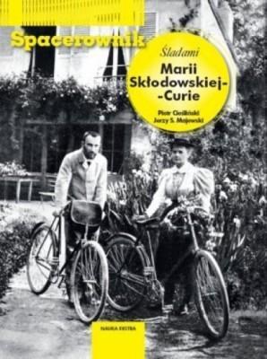 Spacerownik Śladami Marii Skłodowskiej-Curie wersja polsko-angielska