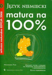 Matura na 100% Język niemiecki z płytą CD Arkusze maturalne edycja 2008