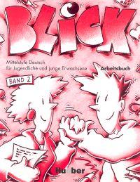 Blick 2 Zeszyt ćwiczeń - abitsbuch