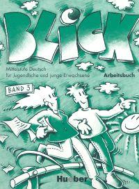 Blick 3 Zeszyt ćwiczeń - arbeitscbuch