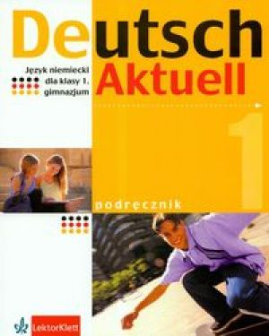 Deutsch Aktuell 1 Podręcznik z płytą CD