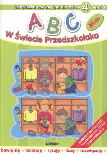 ABC. W Świecie Przedszkolaka - Mini. Dla dzieci 4-letnich