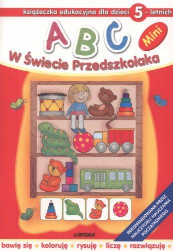 ABC. W Świecie Przedszkolaka - Mini. Dla dzieci 5-letnich