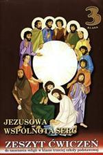 Jezusowa współnota serc kl.3 sp-zeszyt ćwiczeń