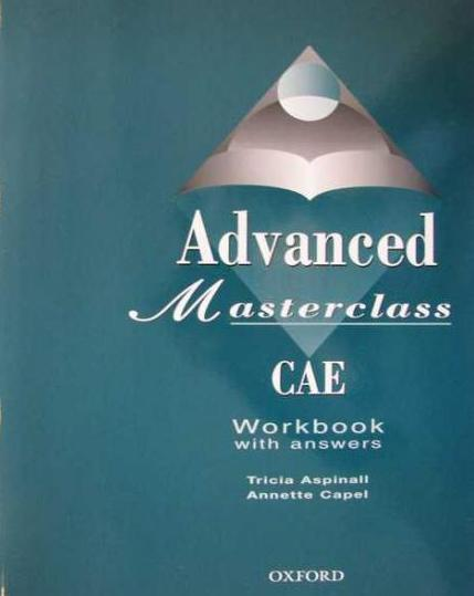 Advanced Masterclass CAE: Workbook with Answers