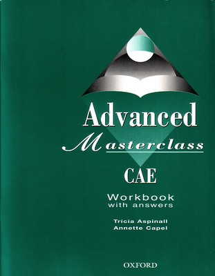 Advanced masterclass CAE - workbook with Answers