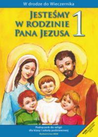 Jesteśmy w rodzinie Pana Jezusa 1 Podręcznik - Władysław Kubik