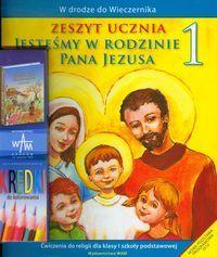 Jesteśmy w rodzinie Pana Jezusa 1 Zeszyt ucznia - Władysław Kubik