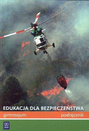 Edukacja dla bezpieczeństwa - podręcznik gimnazjum