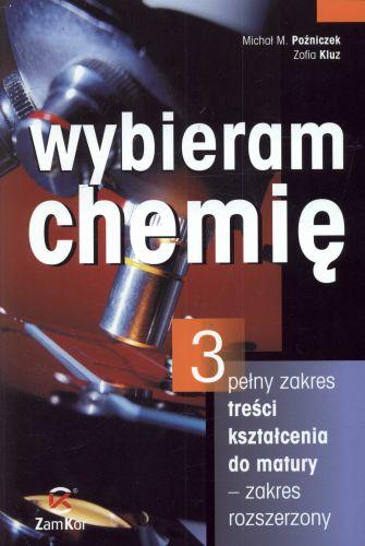 Chemia, klasa 1-3,zakres rozszerzony, Wybieram chemię, część 3, Zamkor