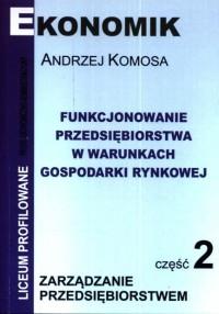 Funkcjonowanie przeds. w war. gospodarki rynkowej cz.2