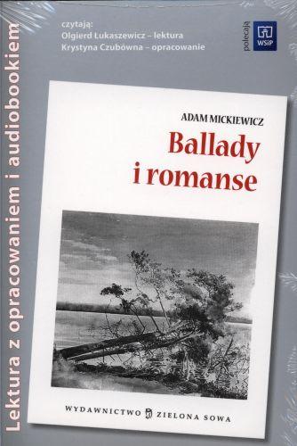 Ballady i romanse. Lektura z opracowaniem i audiobookiem
