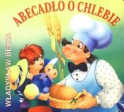 Abecadło o chlebie - Władysław Bełza