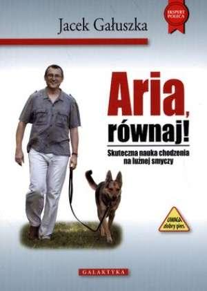 Aria równaj - Jacek Gałuszka