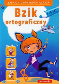 Bzik ortograficzny 7-9 lat - Zielińska Hanna, Kołodziej Kasia