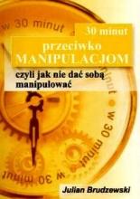 30 minut przeciwko manipulacjom op.m