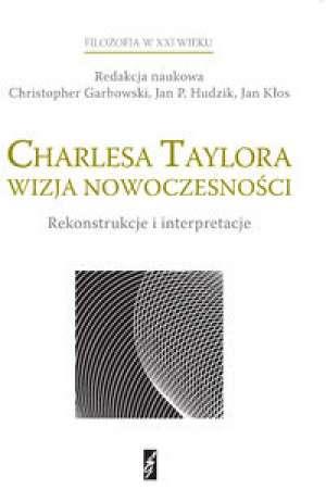 Charlesa Taylora wizja nowoczesności