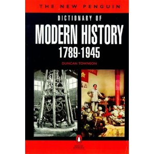 Dictionary of modern history 1789-1945