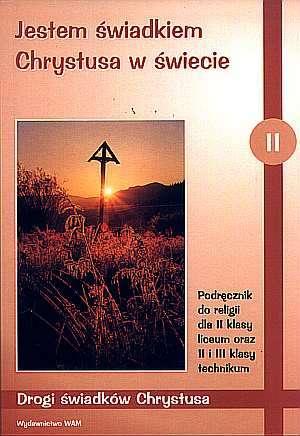 Jestem świadkiem Chrystusa w świecie 2 Podręcznik Drogi świadków Chrystusa