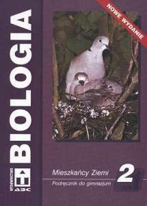 BIOLOGIA klasa2 gimnazjum Podręcznik Mieszkańcy Ziemii