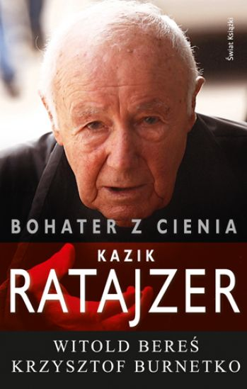Bohater z cienia Kazik Ratajzer