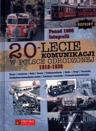 20-lecie komunikacji w Polsce Odrodzonej 1918-1939