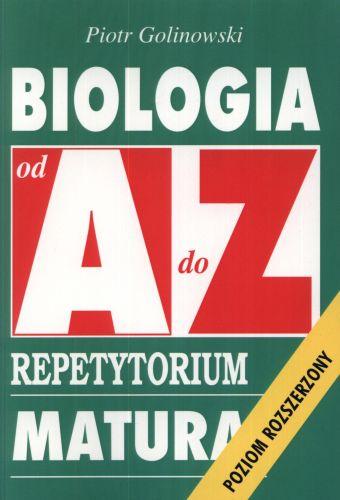 Biologia od A do Z. Repetytorium. Matura. Poziom rozszerzony