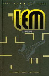 Astronauci - Dzieła tom XXII