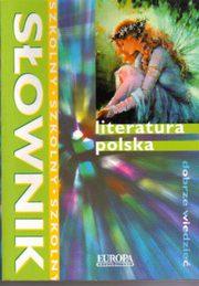 Sł.szkolny-literatura polska