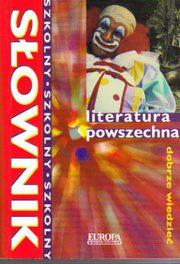 Sł.szkolny-literatura powszechna