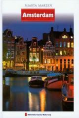 Amsterdam miasta marzeń