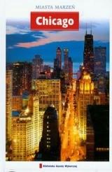 Chicago Miasta marzeń
