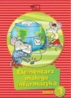 Elementarz małego informatyka klasa 3