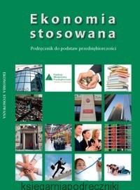 Ekonomia stosowana podręcznik do podstaw przedsiębiorczości REFORMA 2012