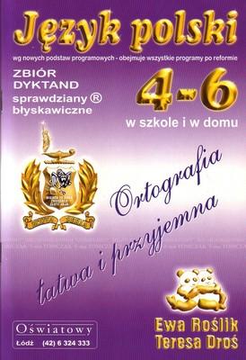 Język polski 4-6 zbiór dyktand. Sprawdziany Błyskawiczne