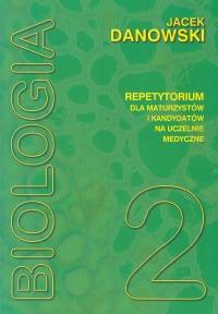 Biologia t.2 - repetytorium dla maturzystów i kandydatów na uczelnie medyczne