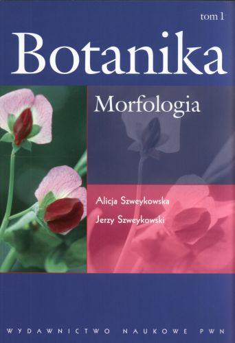 Botanika. Tom 1. Morfologia