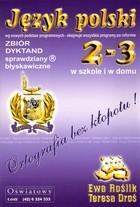 Język polski 2-3 Zbiór dyktand. Sprawdziany błyskawiczne