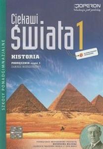 Ciekawi świata 1 Historia podręcznik część 1 zakres rozszerzony