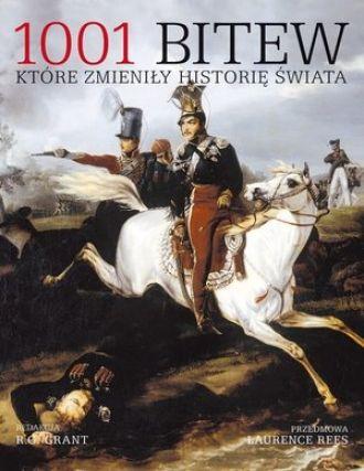 1001 bitew które zmieniły historię świata