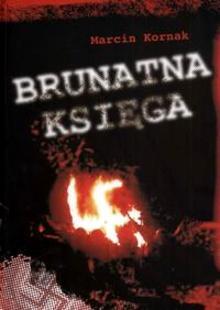 Brunatna księga 1987-2009